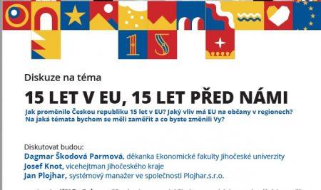 Diskuze na téma 15 let v EU, 15 let před námi